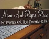 nana and papa's house sign
