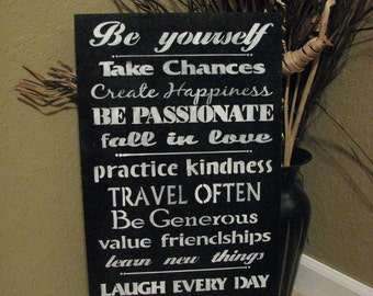 Be yourself sign Order 2 signs get 10% off your order with coupon code CHRISTMAS2015