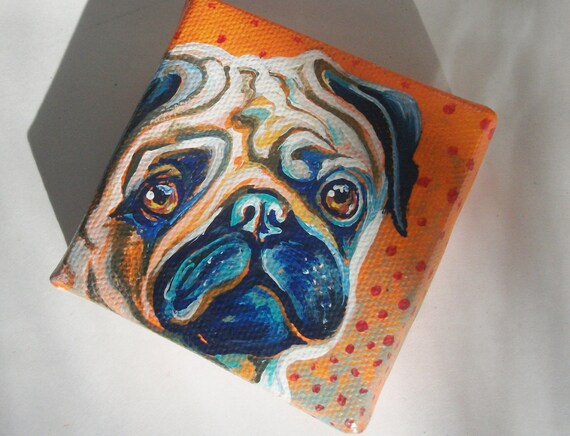 I Look Good in Wrinkles, Fawn Pug, Teeny Tiny Original Painting with Easel