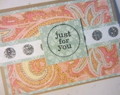 Paisley Dot Just For You Card