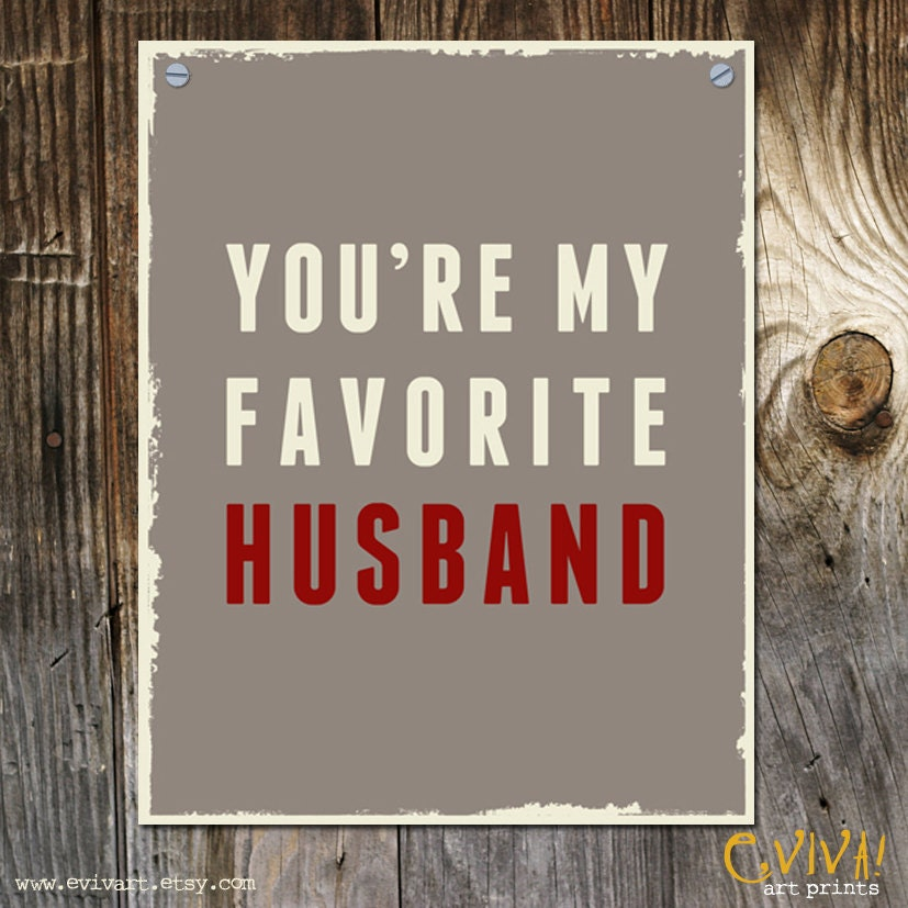 You're My Favourite Husband Funny Valentines Print For By