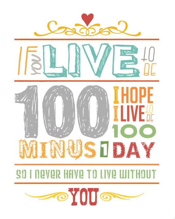 "Winnie the Pooh ""If You Live Be 100""  -  Art Print"