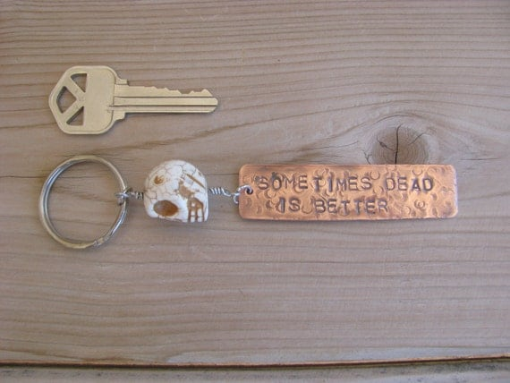 Pet Sematary, King, Sometimes Dead Is Better Keychain
