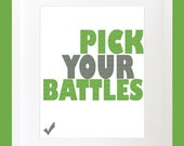 "Typography Art Print ""Pick Your Battles"" - Bright 8x10 Green & Gray Quote Poster"