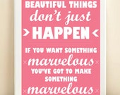 Typography Art Print: Beautiful Marvelous Things Quote Poster, 8x10 in Pink, Blue, Green, or Yellow