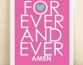 Forever and Ever Amen Typography Art Print: 8x10 Quote Poster in Pink & Blue