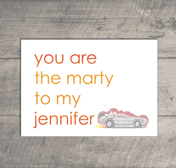 You are the Marty to my Jennifer - 5 x 7 horizontal card - Blank Inside - Back to the Future Inspired Valentine, Birthday, I love you