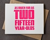 30th Birthday Card - Neon Pink - Fun As Two Fifteen Year Olds Letterpress