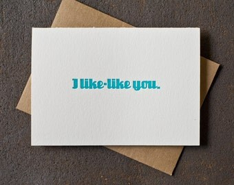 Letterpress Funny Valentine's / Love Card - I Like-Like You - Teal