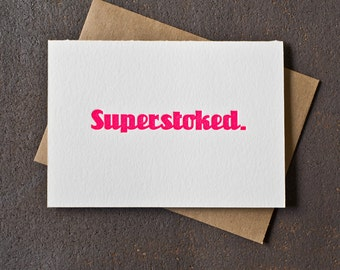 Letterpress Graduation Congratulations / Encouragement / Thank You Card - Superstoked- Neon Pink