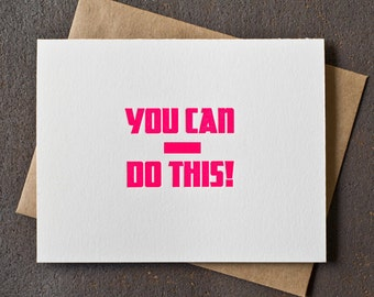 Letterpress Encouragement Card - Mature - You Can (swear) Do This - Neon Pink