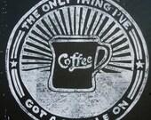 Got a Handle - Coffee Print