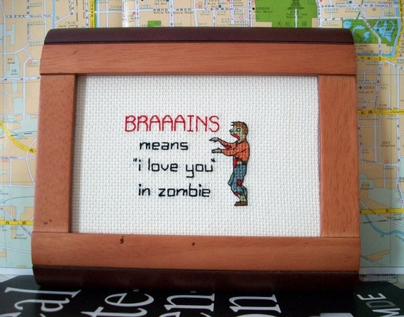 Brains means I love you in zombie -- original, funny cross stitch for zombies, for him, for her, for all occasions