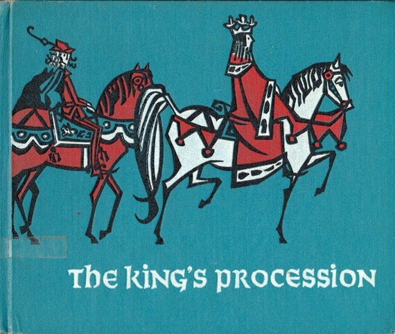The King's Procession by James and Ruth McCrea