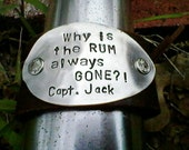 Capt Jack quote-Upcycled leather cuff bracelet hand stamped  silverware