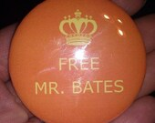 "Downton Abbey Button or Badge ""Free Mr. Bates"" 2 1/4"""