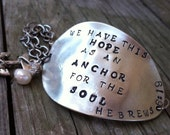 Hand Stamped Inspirational Upcycled Antique Spoon Bowl Bracelet-Custom Orders Welcome