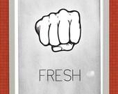 Fresh Dap Poster - black & white - modern wall art print - 11x17