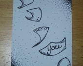 I Need You Original Artist Trading Card ACEO Ink Drawing