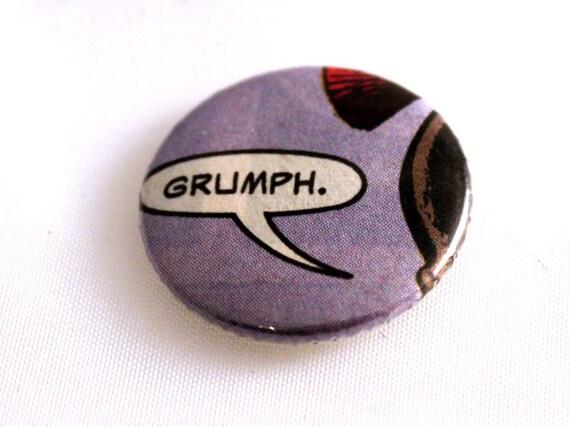 Comic Book Pinback Button Badge Caption Speech Geeky - grumph