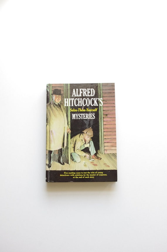 Vintage Alfred Hitchcock's Solve Them Yourself Mysteries Book - 1963 - Hardcover - New Condition - Suspense - Crime - Halloween