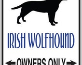 Parking for (Irish Wolfhound, Irish Setter, Greyhound, Gordon Setter or Golden Retriever) Owners Only - Sign Decal