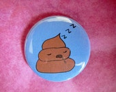 "Sleepy Poo 1-1/4"" Pinback Button"