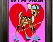 Roller Derby Art Print 8 x 10 - Whimsical Roller Skating Deer Hell on Wheels