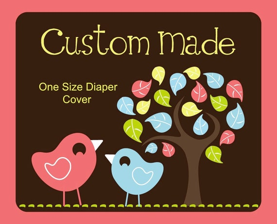 Reserved for kknowland Customize your own - One size diaper cover
