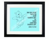 """Winnie the Pooh """"Favorite Day"""" Quote 