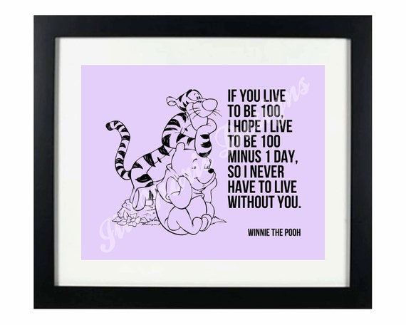 Winnie The Pooh Quote If I Live To Be 100 Home