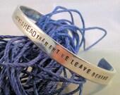 Far Better Things Ahead- Custom-stamped Bracelet (1o16-5.25-3o32-Ap1o16cc)