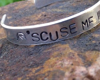 Scuse Me While I Kiss The Sky - Custom Bracelet Metal Stamped (1o8-5.25LMbMa)