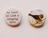 Heart & Bird Button Set - My heart is like a singing bird