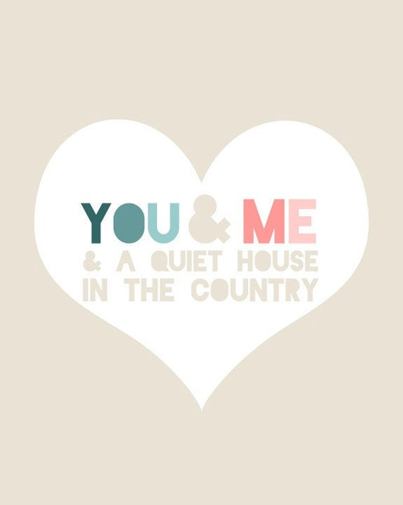 Love Quote Print - You And Me