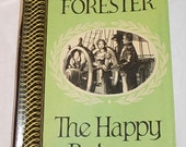 CLASSICAL SEAFARING  NOVEL The Happy Return by C S Forester 1955