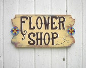Rustic Decor Sign Garden Wedding Decor Shabby Chic Flower Shop Vintage Style