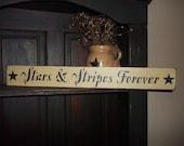 Stars & Stripes Forever Wooden Sign