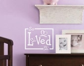 "Nursery Decal - ""SO LOVED"" w/ Hearts and Ribbon -   Baby's Room Vinyl Wall Sticker"
