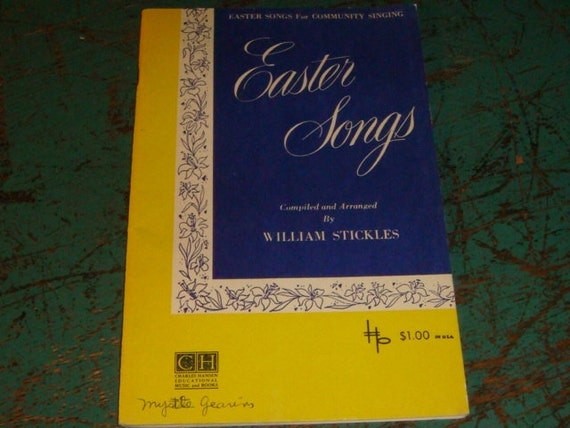 1953 Vintage EASTER Songs Song Book Alleluia The Palms Jesus Easter Book Music