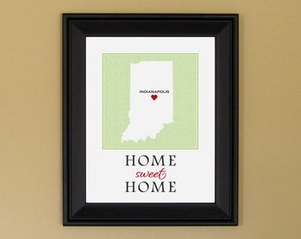 Indiana State Love Map - Home Sweet Home - Home Is Where the Heart Is - Personalized Housewarming Present - 11 x 14