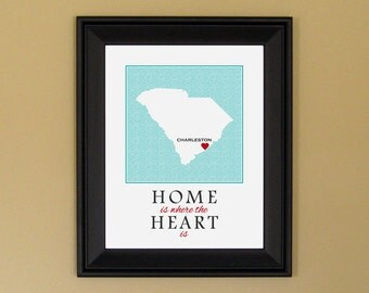 South Carolina State Print - Home Is Where the Heart Is - Home Sweet Home - Personalized Housewarming Present or Farewell Gift - 11 x 14