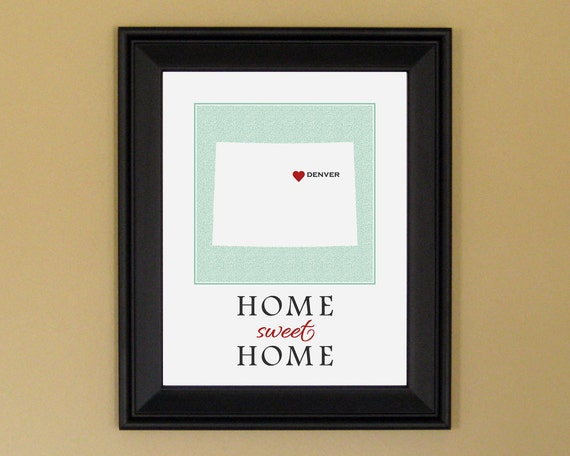 Colorado Map Print - Home Is Where the Heart Is - Home Sweet Home - Personalized Housewarming Gift - 11 x 14