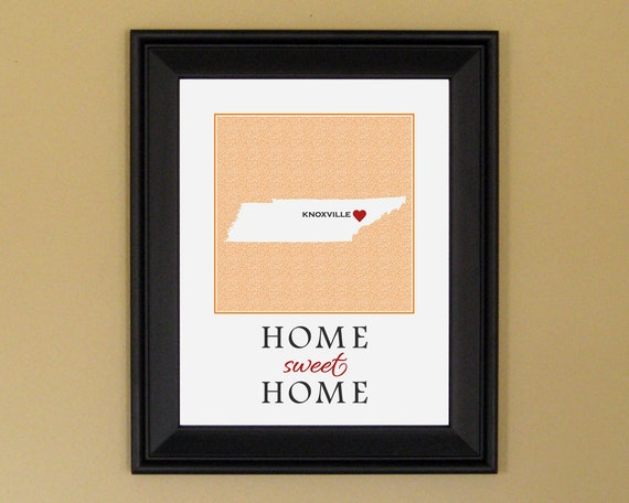 Tennessee Art Print - Home Sweet Home - Home Is Where the Heart Is - Personalized Housewarming Gift - College Graduation - 11 x 14