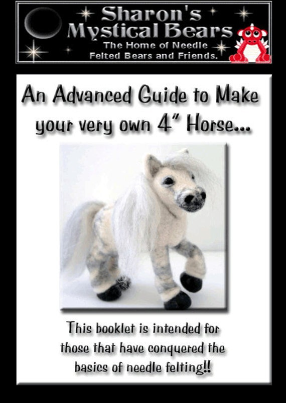 """Charlie Horse a needle felted guide to making your own 4"""" horse."""