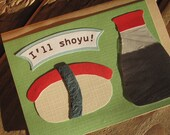 Silly Shoyu and Sushi Card- Play on Words