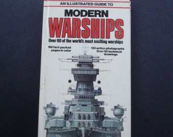 Uncommon MODERN WARSHIPS BOOK - 36 Year Old Book -  Info Guide to Modern Warships - 130 Photos 160 Pages 60 Technical Drawings