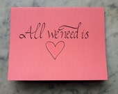 All we need is love - card