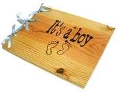 "Wooden Baby Boy Book - Shower Guest Book - Its A Boy, 10""x12"" - Custom Cover"