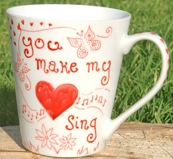 You Make My Heart Sing Mug